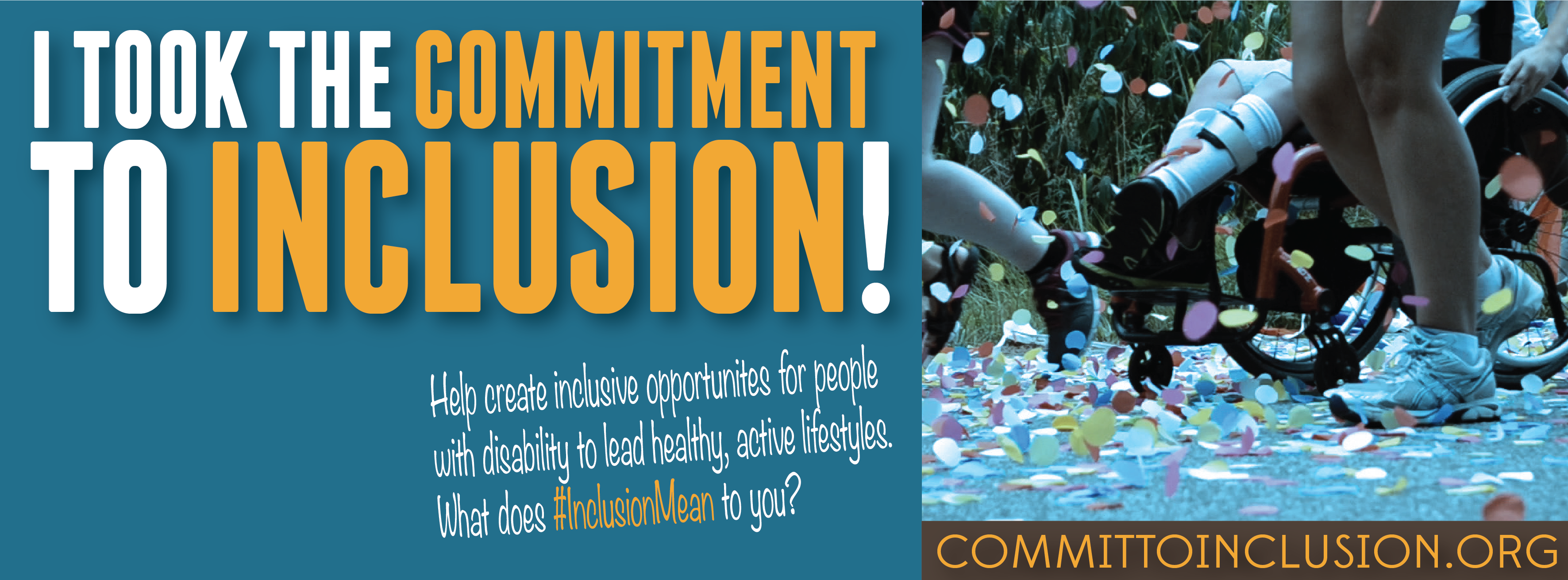 Make the Commitment at committoinclusion.org.